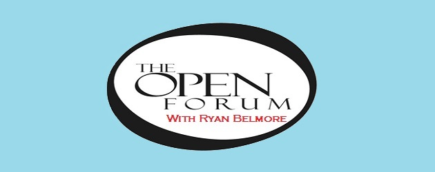 The open forum ryan belmore