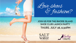 Smiling Stiletto Shoe Club Rhode Island Launch Party @ Salt Water Harborside Dining |  |  |