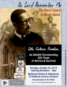 Do Lord Remember Me: Black Church in RI Exhibit @ Redwood Library & Athenaeum |  |  |