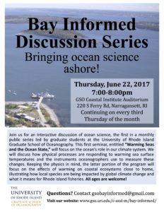 Bay Informed Public Discussion Series: Warming Seas and the Ocean State @ Coastal Institute Auditorium, URI Bay Campus |  |  |