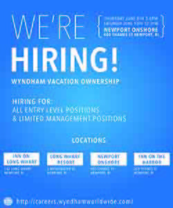 Wyndham Vacation Ownership Career Fair @ Newport Onshore |  |  |